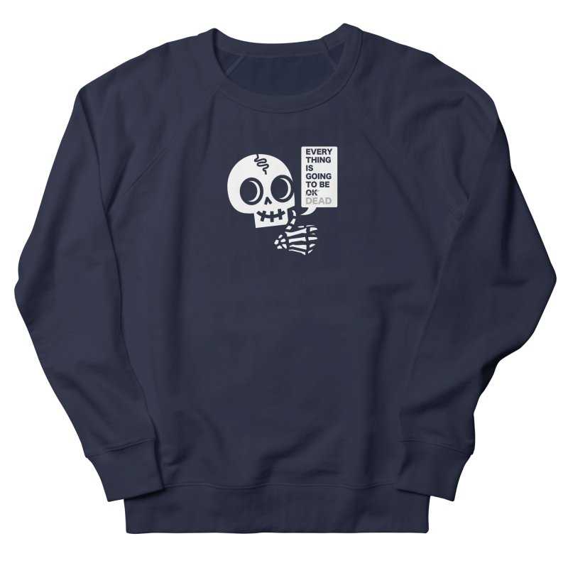 Not OK Men's French Terry Sweatshirt by wotto's Artist Shop