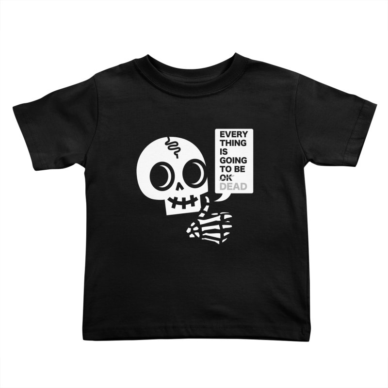 Not OK Kids Toddler T-Shirt by wotto's Artist Shop