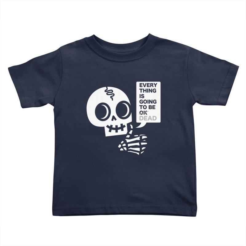 Not OK Kids Toddler T-Shirt by wotto's Artist Shop