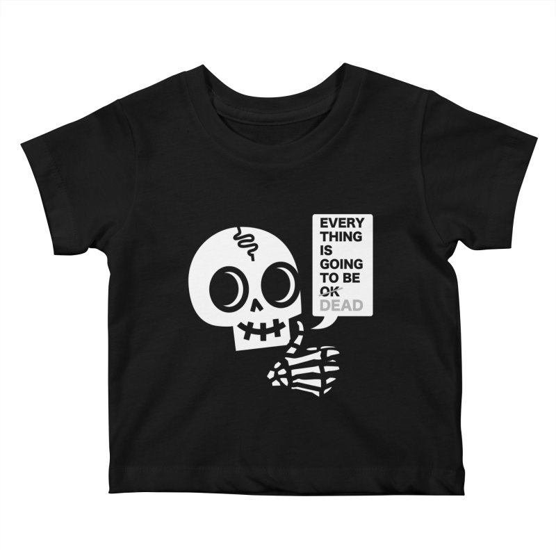 Not OK Kids Baby T-Shirt by wotto's Artist Shop