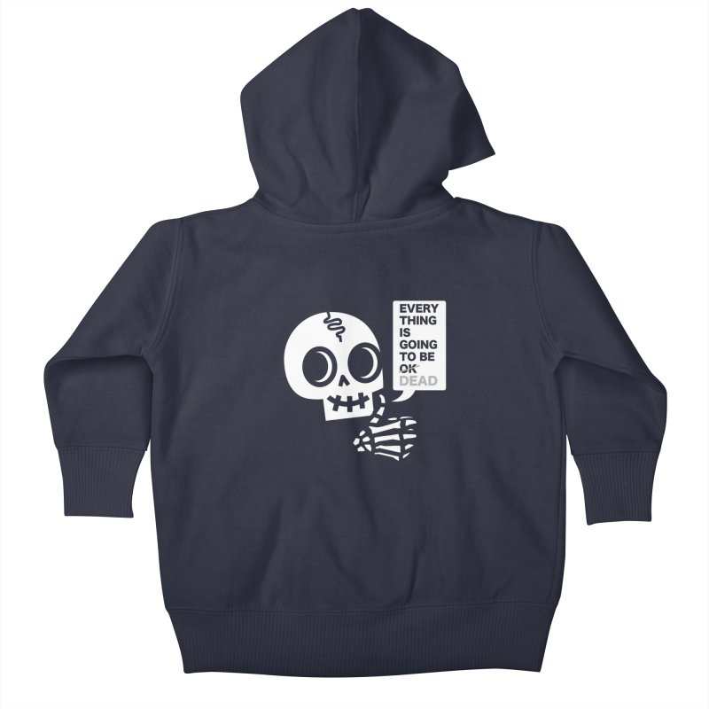 Not OK Kids Baby Zip-Up Hoody by wotto's Artist Shop