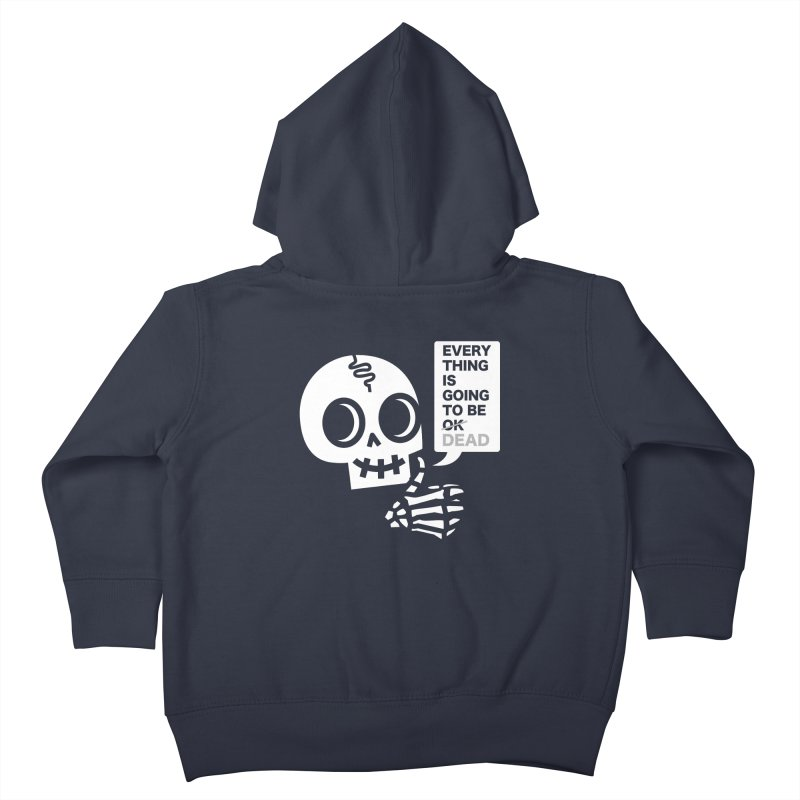 Not OK Kids Toddler Zip-Up Hoody by wotto's Artist Shop