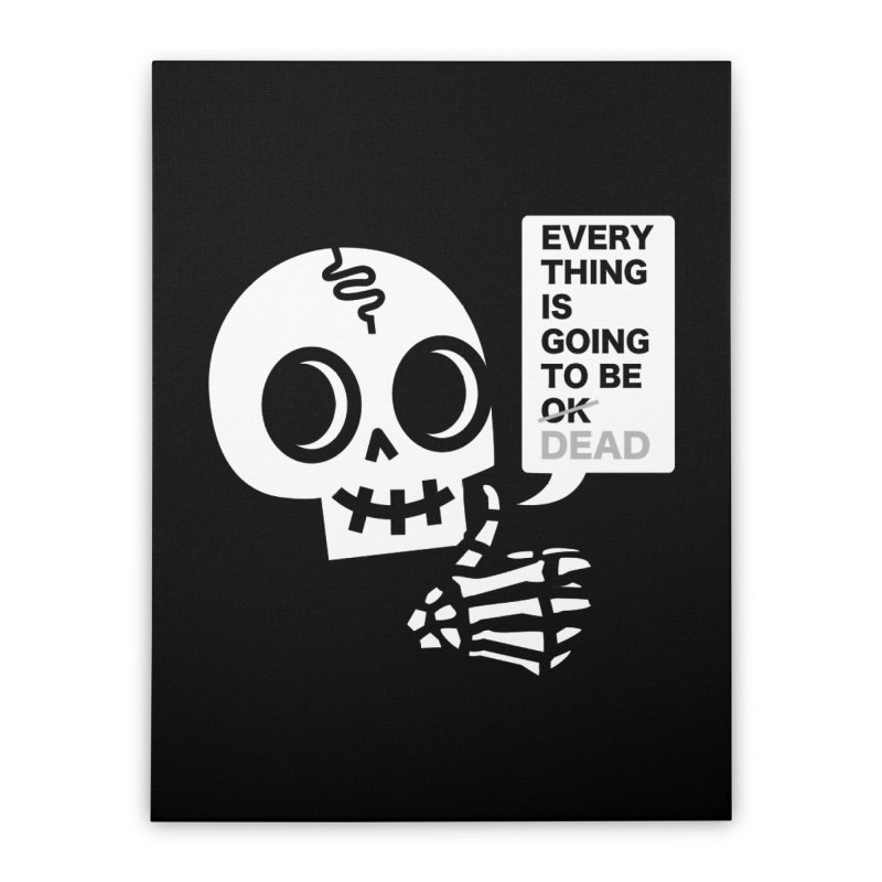 Not OK Home Stretched Canvas by wotto's Artist Shop