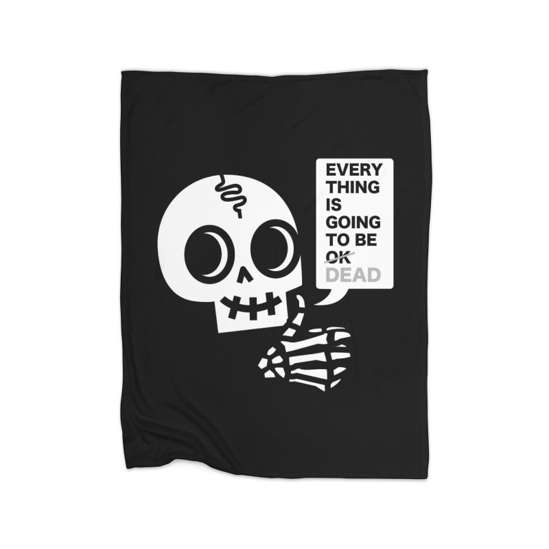 Not OK Home Blanket by wotto's Artist Shop