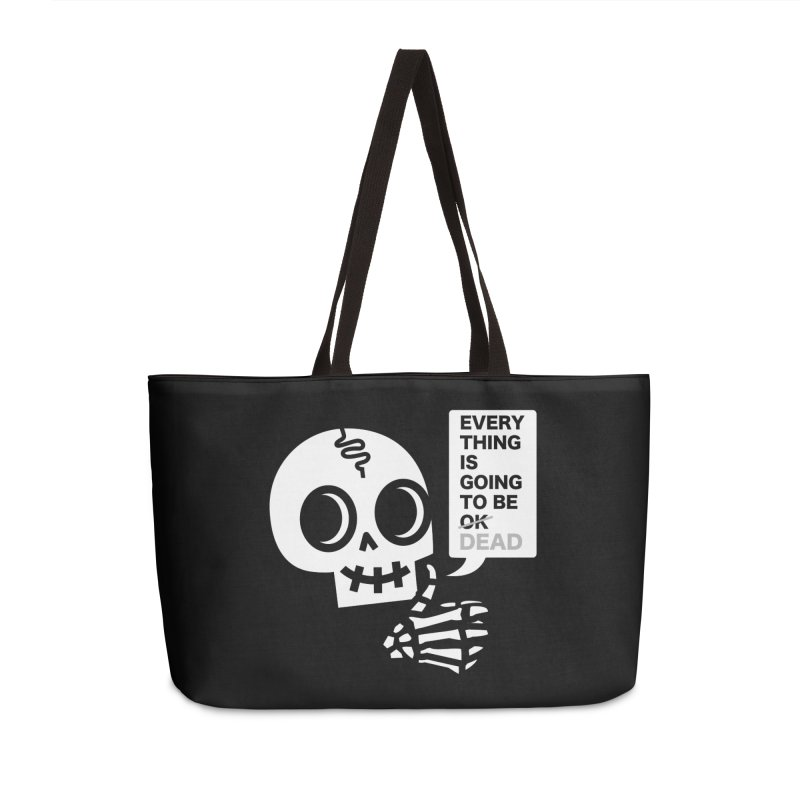 Not OK Accessories Weekender Bag Bag by wotto's Artist Shop