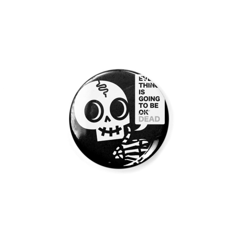 Not OK Accessories Button by wotto's Artist Shop