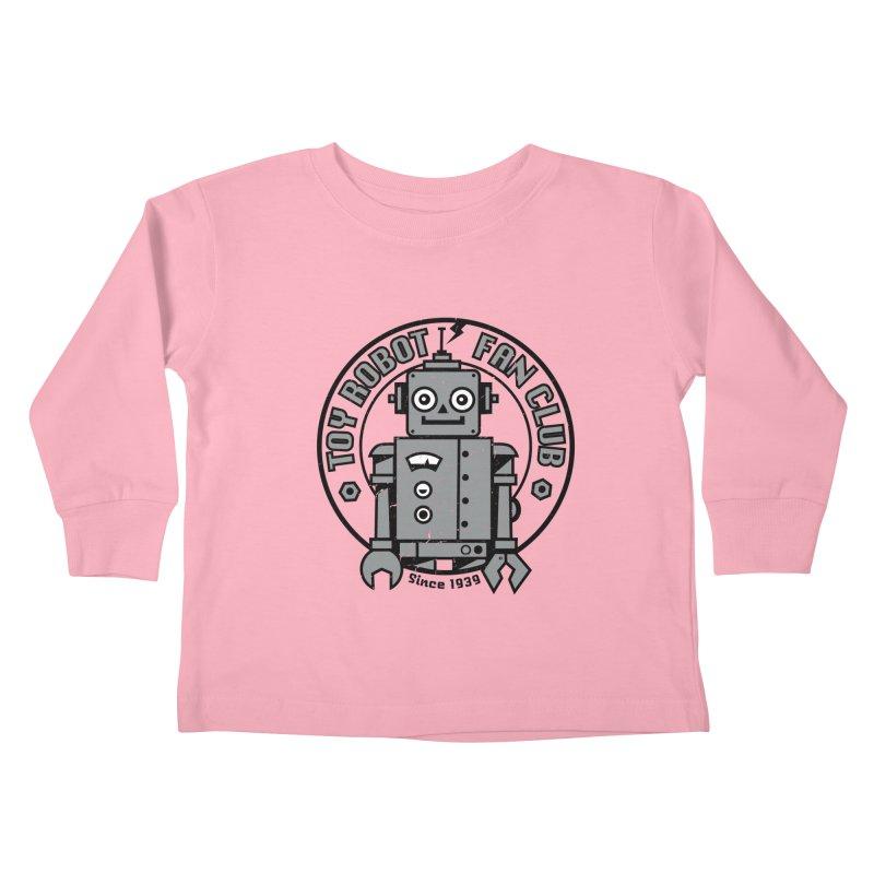 Toy Robot Fan Club Kids Toddler Longsleeve T-Shirt by wotto's Artist Shop
