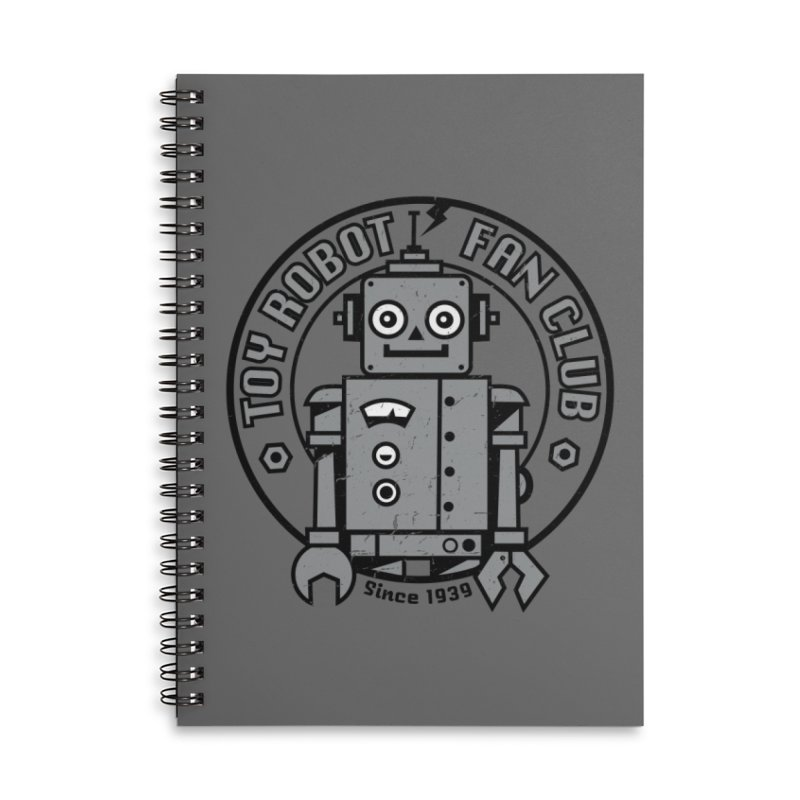 Toy Robot Fan Club Accessories Lined Spiral Notebook by wotto's Artist Shop