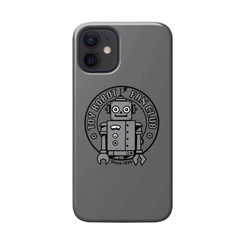 Toy Robot Fan Club Accessories Phone Case by wotto's Artist Shop