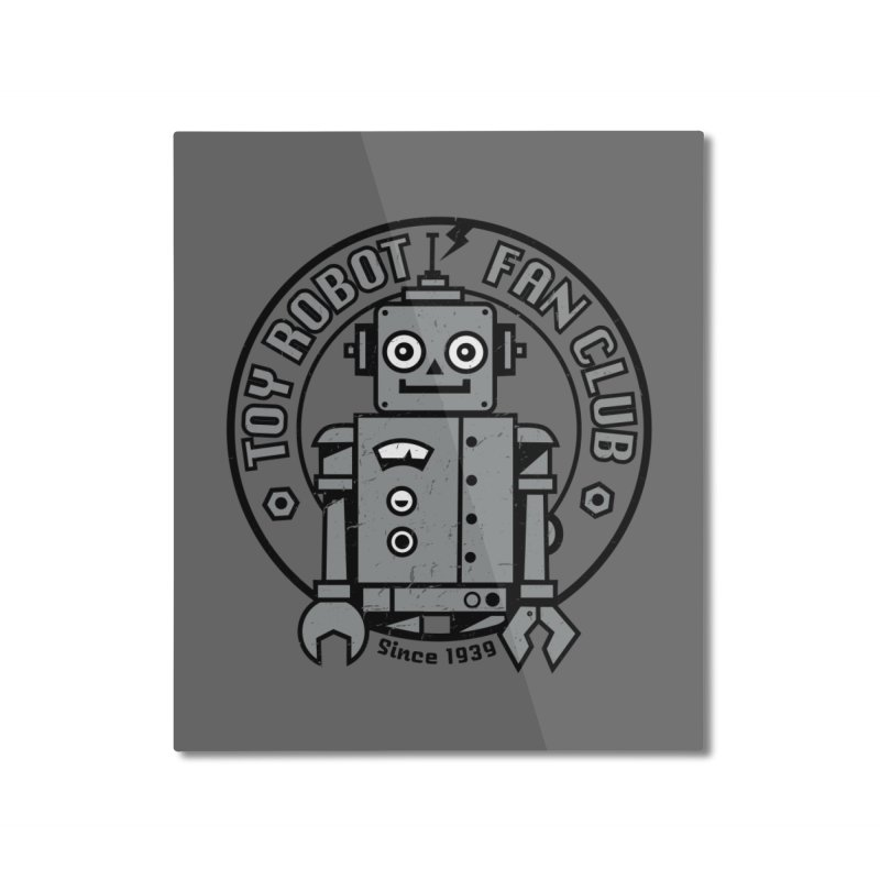 Toy Robot Fan Club Home Mounted Aluminum Print by wotto's Artist Shop
