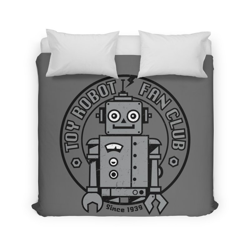 Toy Robot Fan Club Home Duvet by wotto's Artist Shop