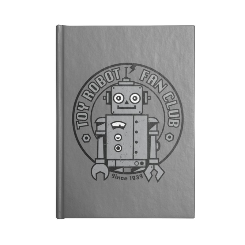Toy Robot Fan Club Accessories Lined Journal Notebook by wotto's Artist Shop