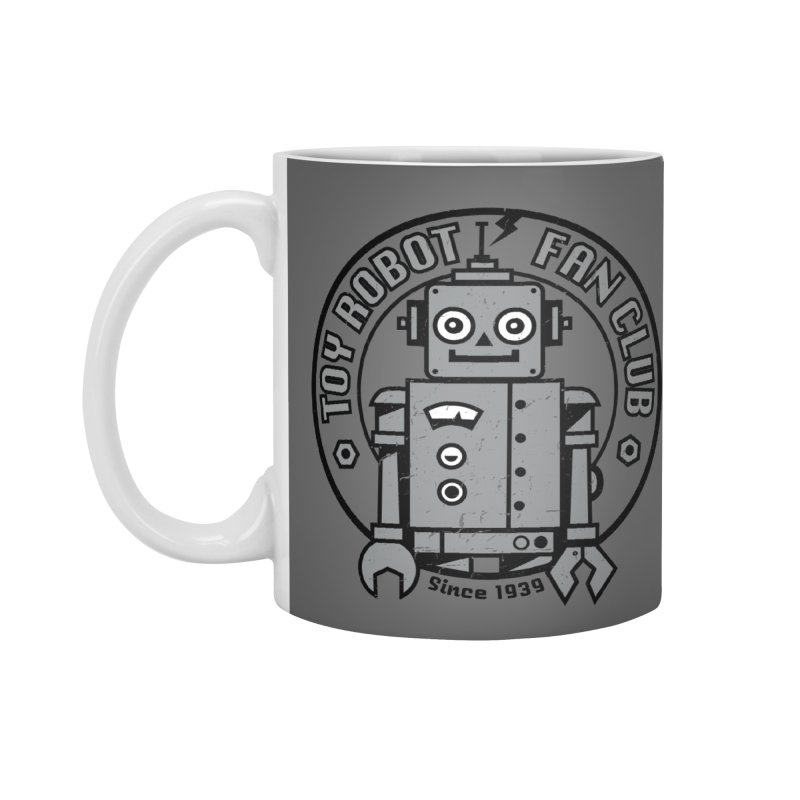 Toy Robot Fan Club Accessories Mug by wotto's Artist Shop