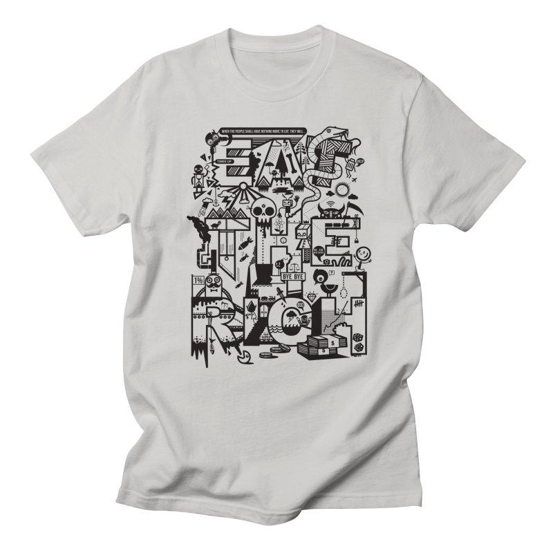 Eat the Rich Men's T-Shirt by wotto's Artist Shop
