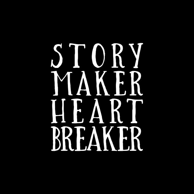 Story Maker Heartbreaker Men's T-Shirt by WritersLife's Artist Shop