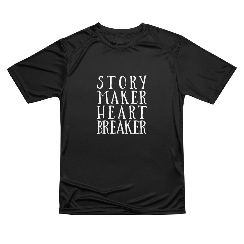 Story Maker Heartbreaker Women's T-Shirt by WritersLife's Artist Shop