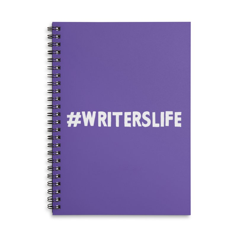 #writerslife Accessories Lined Spiral Notebook by WritersLife's Artist Shop
