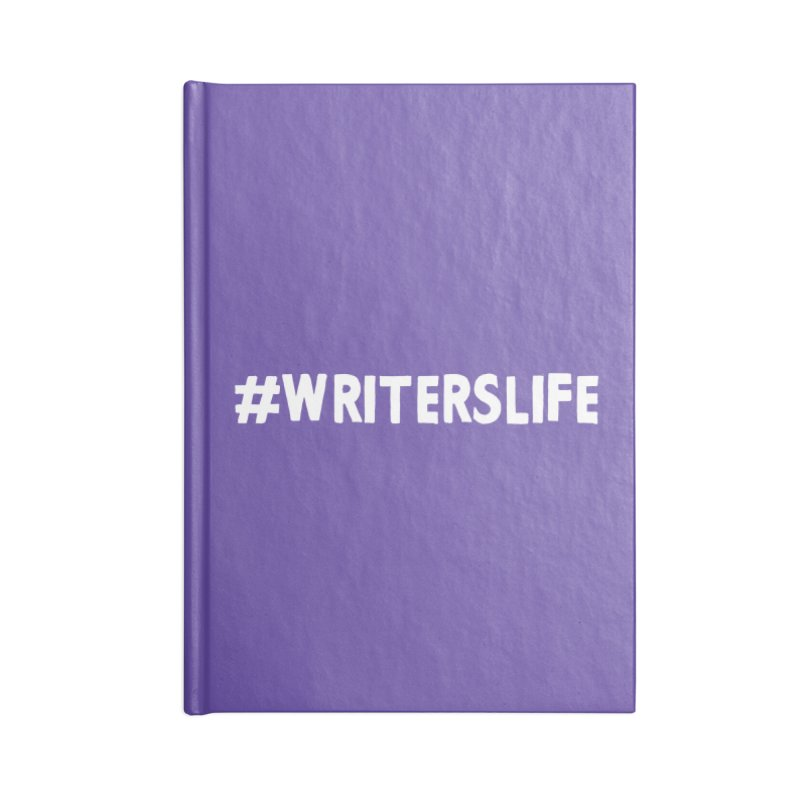 #writerslife Accessories Lined Journal Notebook by WritersLife's Artist Shop