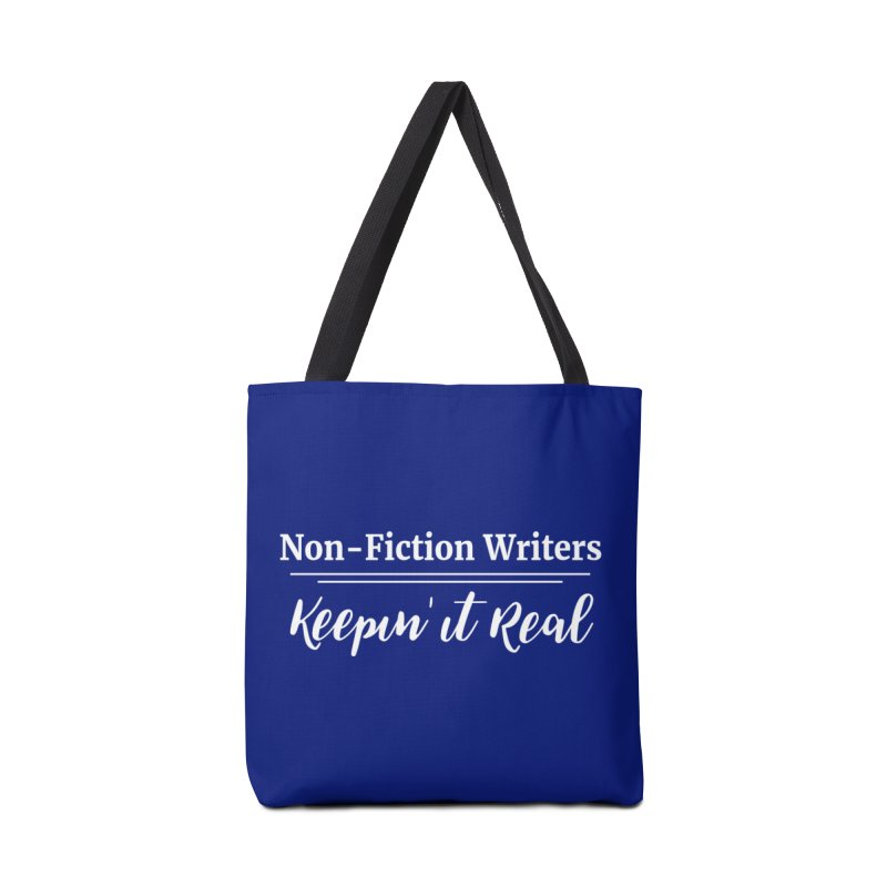Non-Fiction Writers Keepin' It Real Accessories Tote Bag Bag by WritersLife's Artist Shop