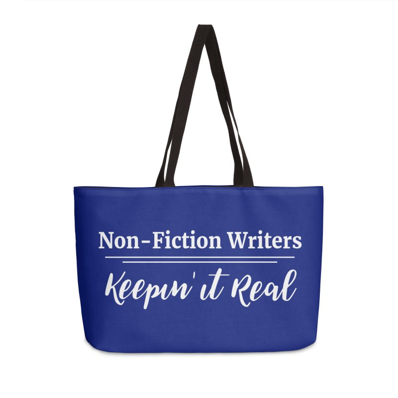 Non-Fiction Writers Keepin' It Real Accessories Bag by WritersLife's Artist Shop
