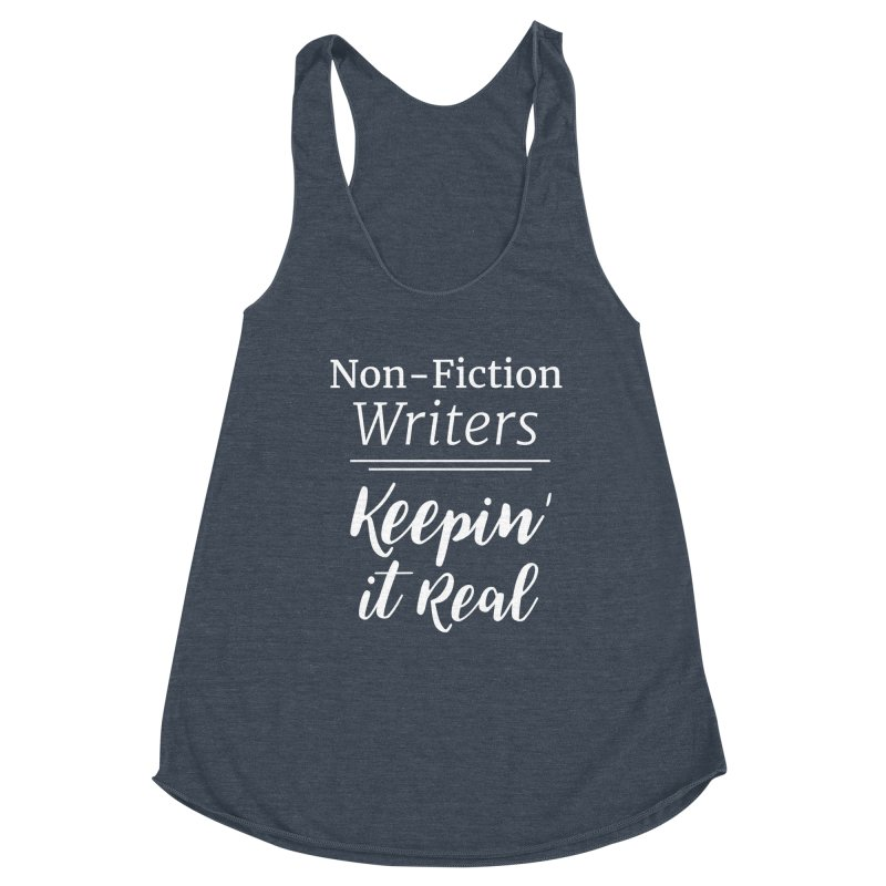 Non-Fiction Writers Keepin' It Real_Square Women's Tank by WritersLife's Artist Shop