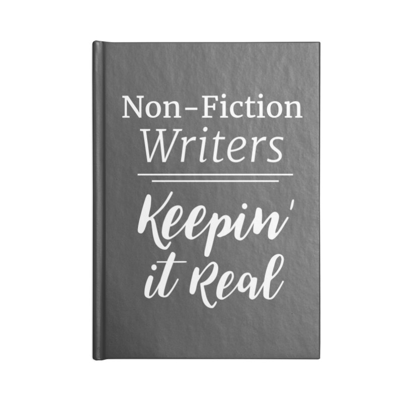 Non-Fiction Writers Keepin' It Real_Square Accessories Notebook by WritersLife's Artist Shop