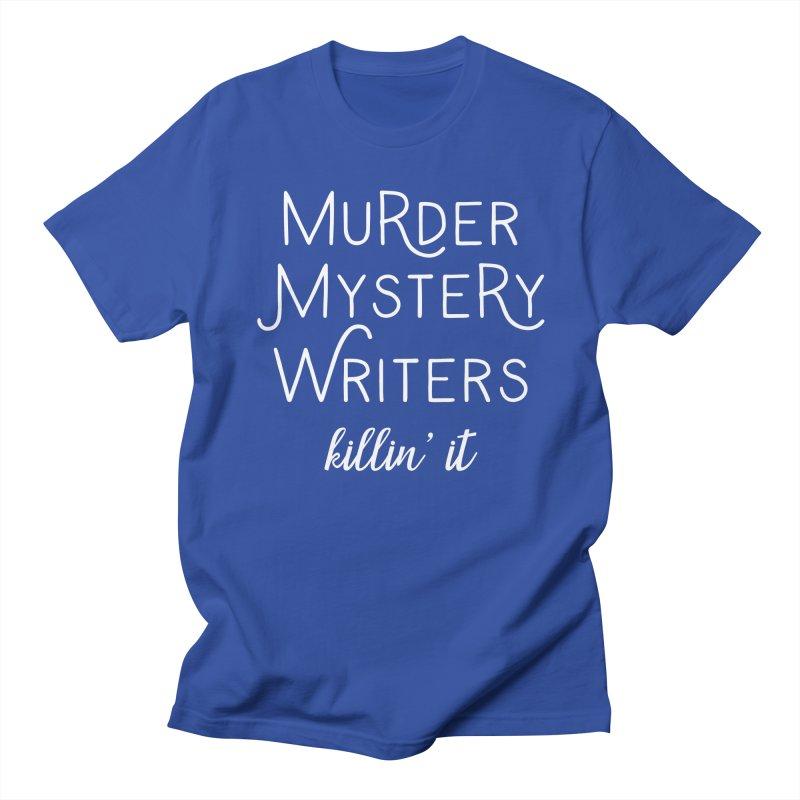 Murder Mystery Writers - Killin' It Men's Regular T-Shirt by WritersLife's Artist Shop