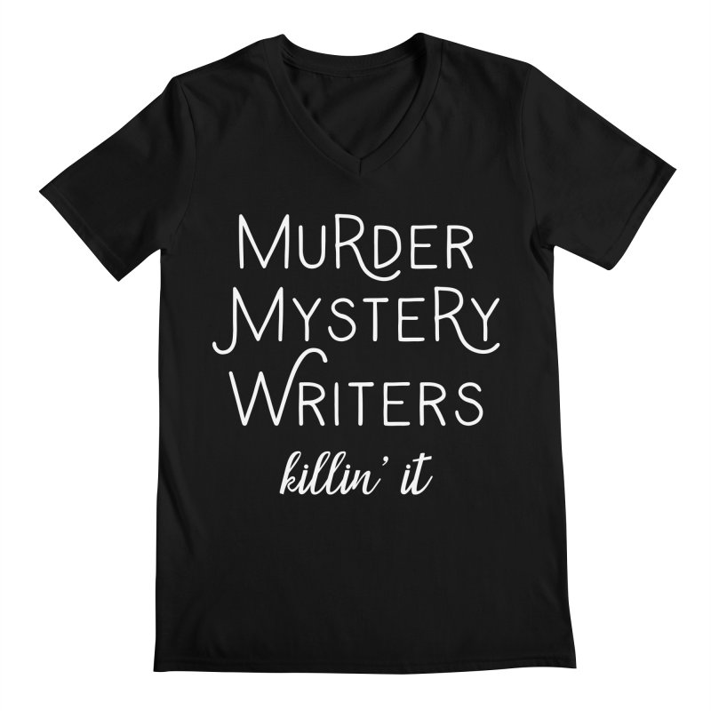 Murder Mystery Writers - Killin' It Men's Regular V-Neck by WritersLife's Artist Shop