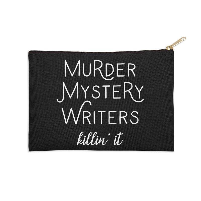 Murder Mystery Writers - Killin' It Accessories Zip Pouch by WritersLife's Artist Shop