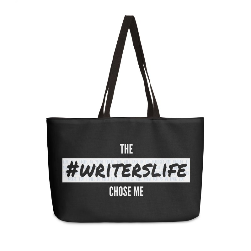 The Writerslife Chose Me - Guys Accessories Bag by WritersLife's Artist Shop