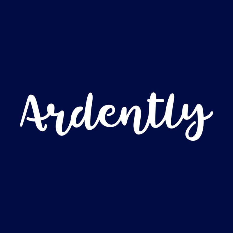 Ardently by WritersLife's Artist Shop