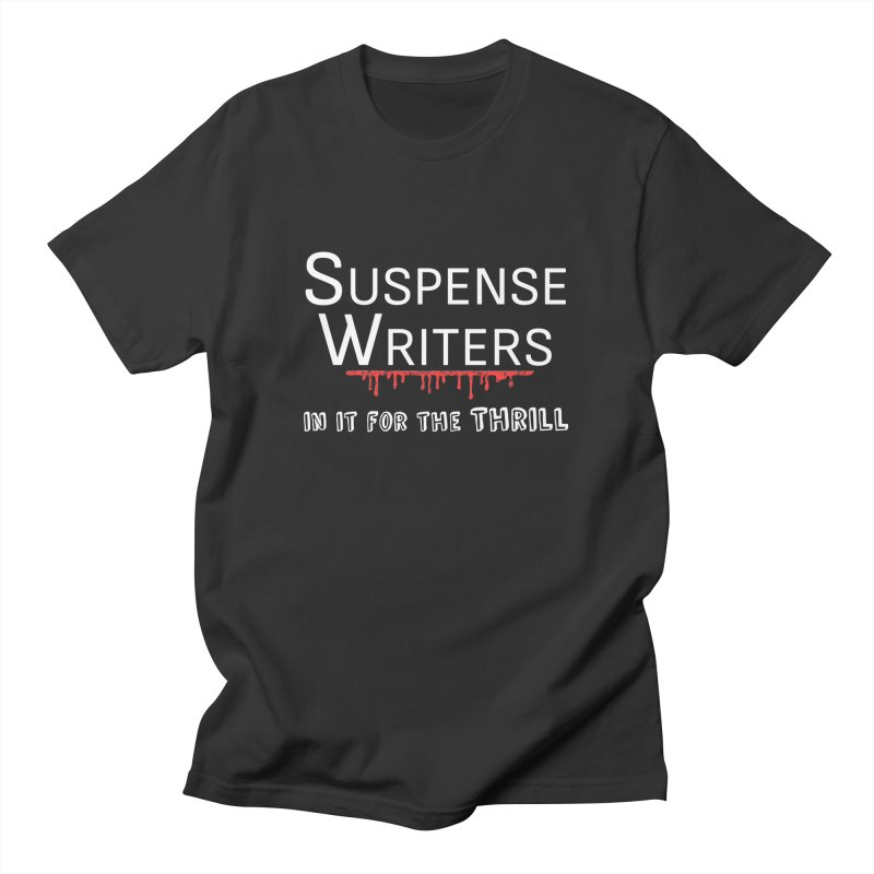 In it for the Thrill Men's T-Shirt by WritersLife's Artist Shop