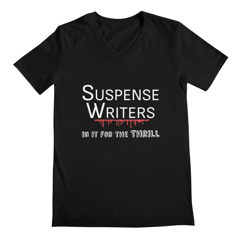 In it for the Thrill Men's V-Neck by WritersLife's Artist Shop