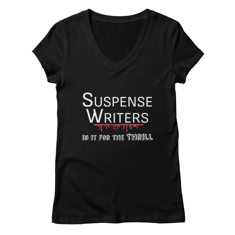 In it for the Thrill Women's V-Neck by WritersLife's Artist Shop
