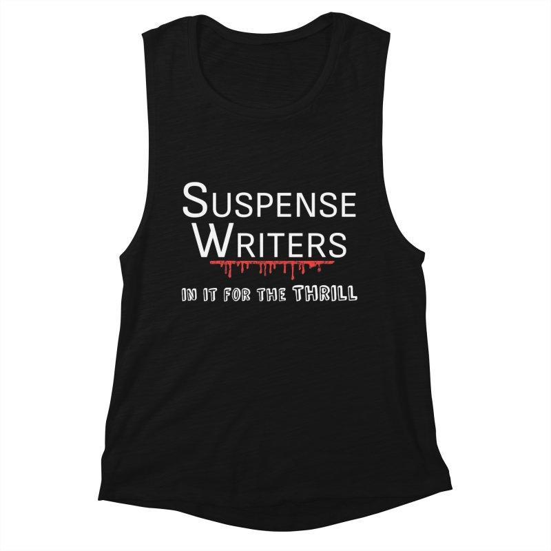 In it for the Thrill Women's Tank by WritersLife's Artist Shop