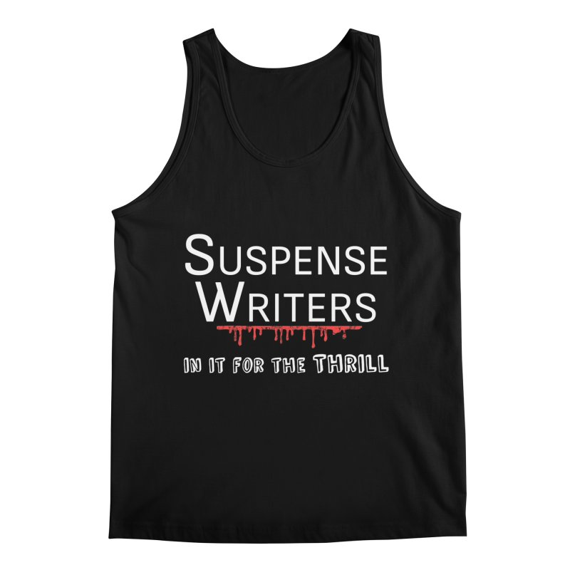 In it for the Thrill Men's Regular Tank by WritersLife's Artist Shop