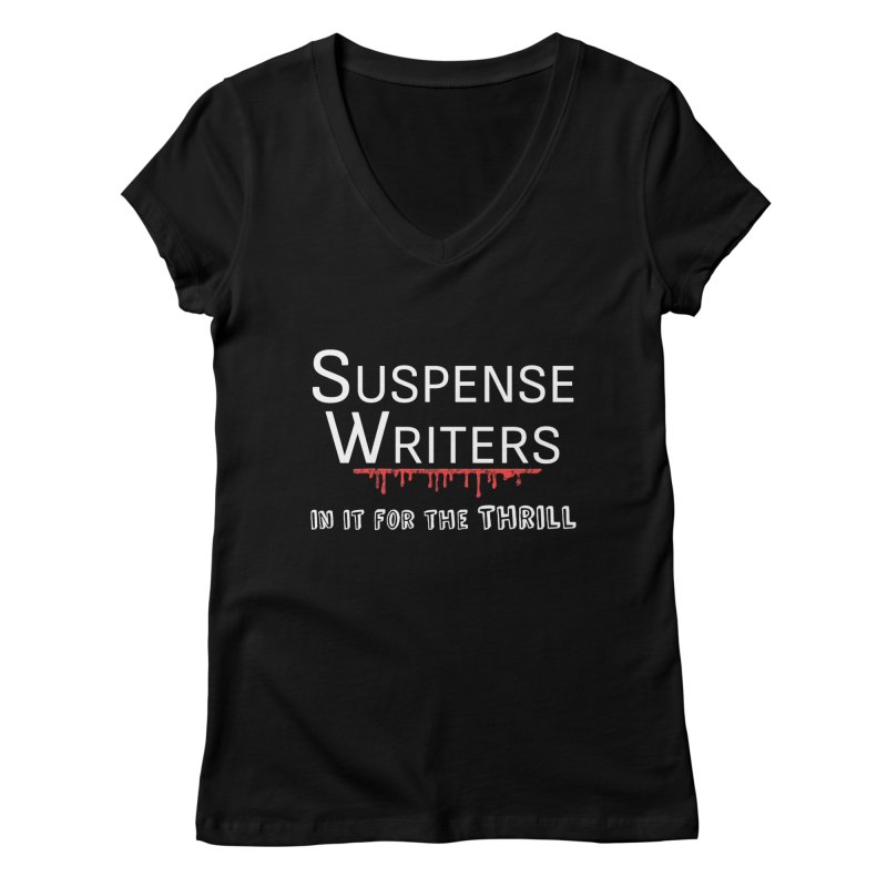 In it for the Thrill Women's Regular V-Neck by WritersLife's Artist Shop