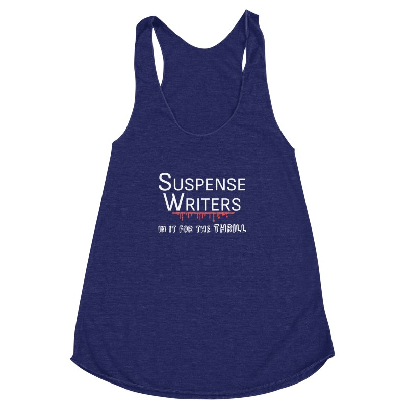 In it for the Thrill Women's Racerback Triblend Tank by WritersLife's Artist Shop