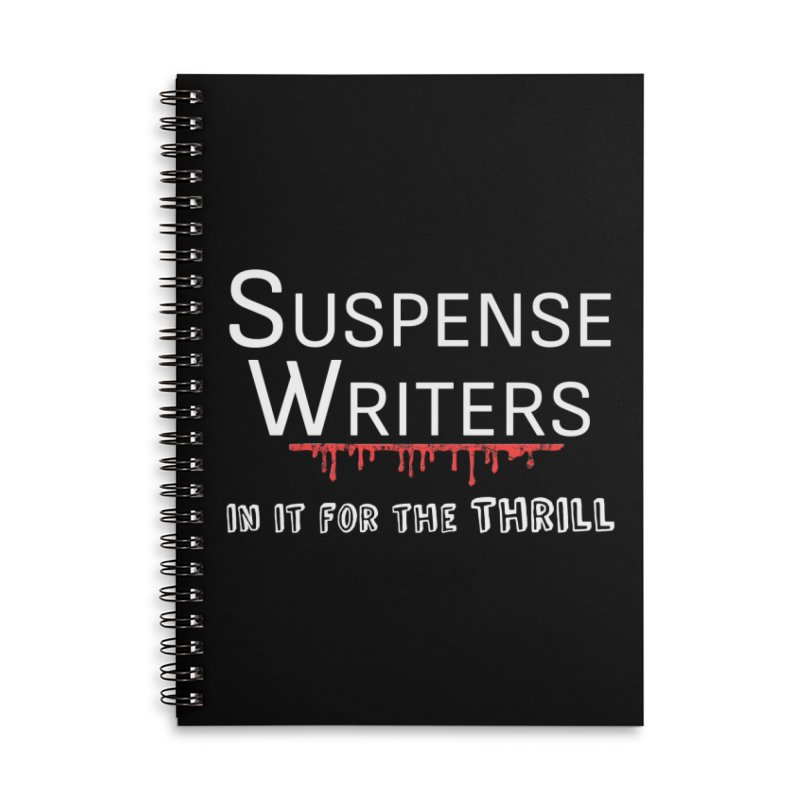 In it for the Thrill Accessories Lined Spiral Notebook by WritersLife's Artist Shop