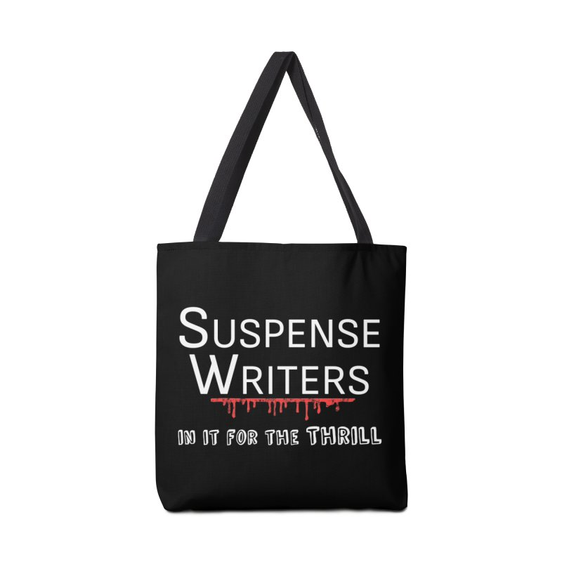 In it for the Thrill Accessories Tote Bag Bag by WritersLife's Artist Shop