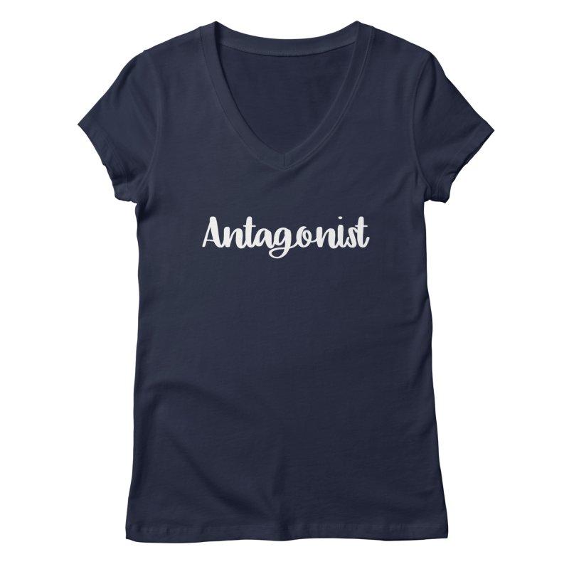 Antagonist Women's Regular V-Neck by WritersLife's Artist Shop