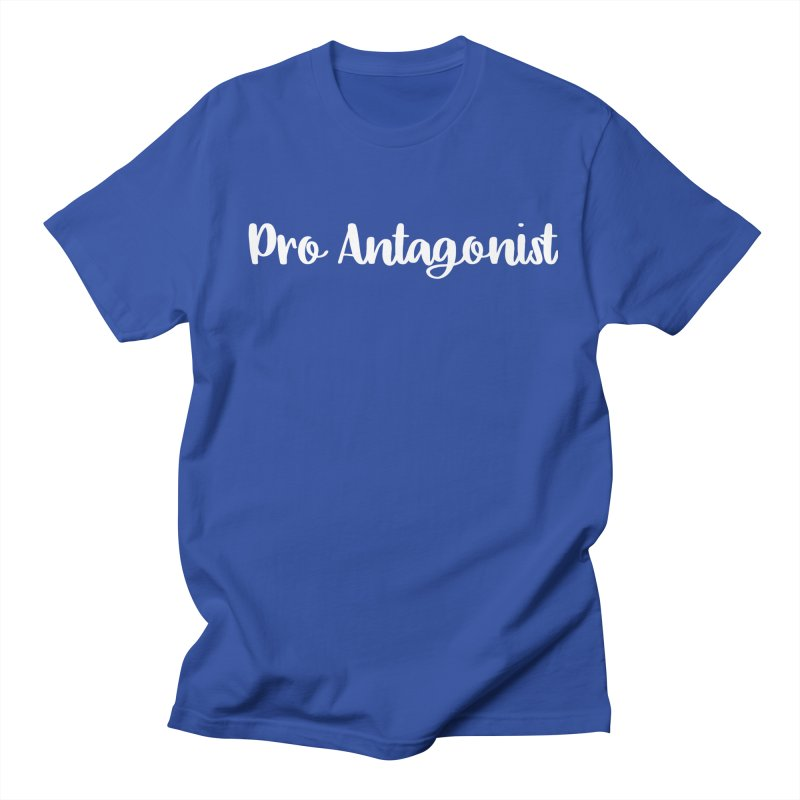 Pro Antagonist Men's Regular T-Shirt by WritersLife's Artist Shop
