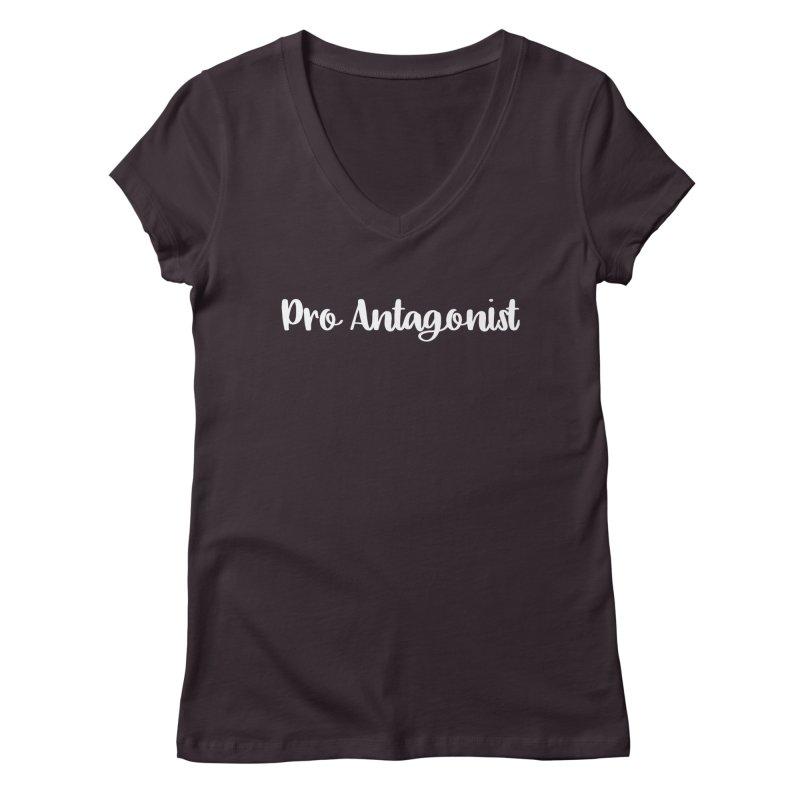 Pro Antagonist Women's Regular V-Neck by WritersLife's Artist Shop