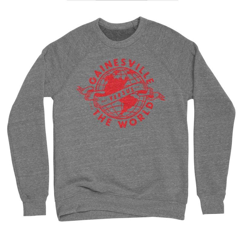 Gainesville vs The World Women's Sponge Fleece Sweatshirt by Wunderland Tattoo