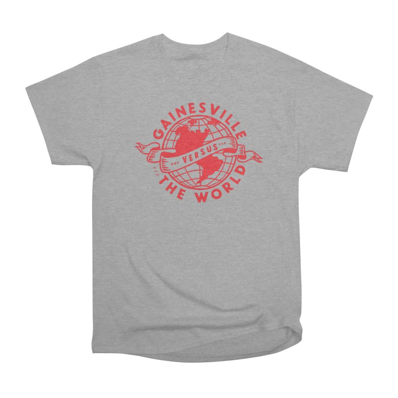 Gainesville vs The World Women's Heavyweight Unisex T-Shirt by Wunderland Tattoo