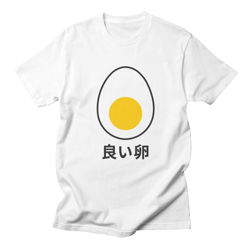 Good Egg 良い卵 in Men's T-shirt White by WhileYouWereAway