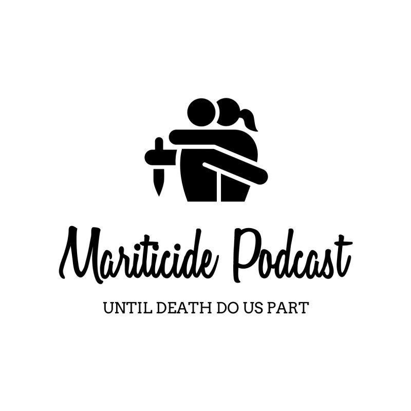 The Wife Did It by Mariticide Podcast's Artist Shop