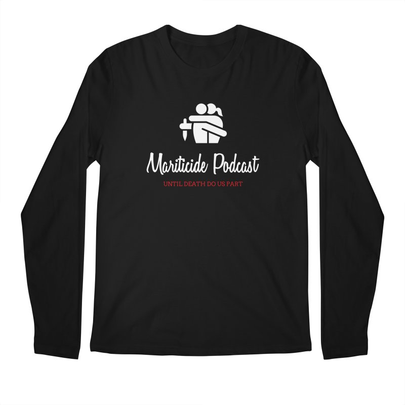 The Husband Did It Men's Regular Longsleeve T-Shirt by Mariticide Podcast's Artist Shop