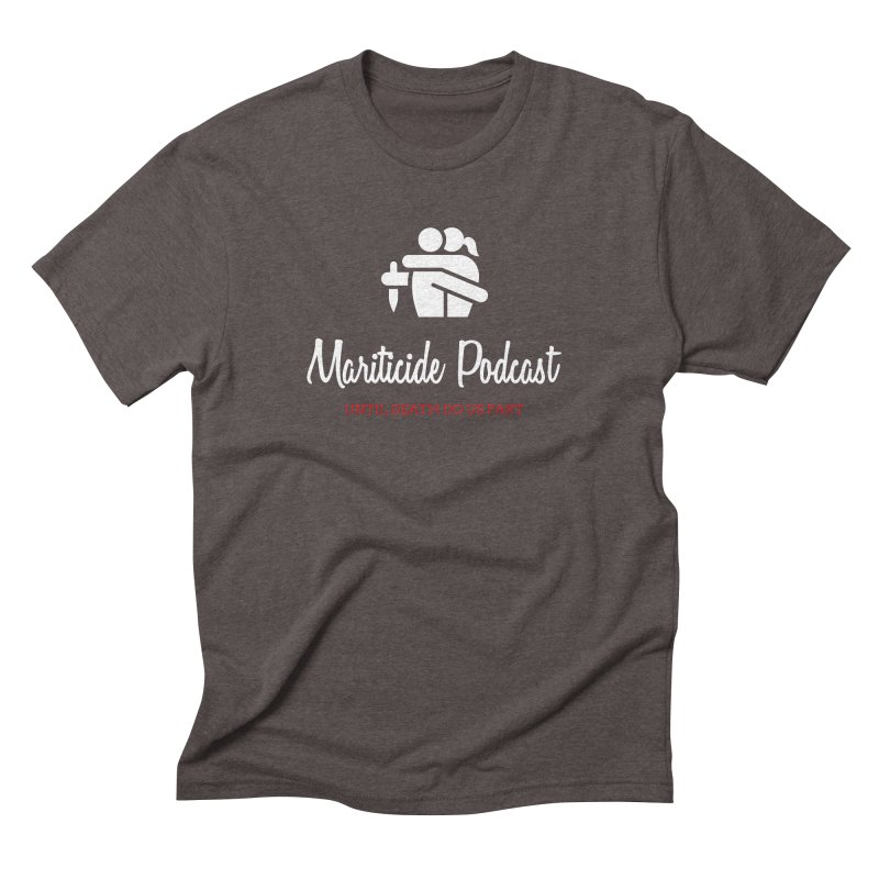 The Husband Did It Men's Triblend T-Shirt by Mariticide Podcast's Artist Shop