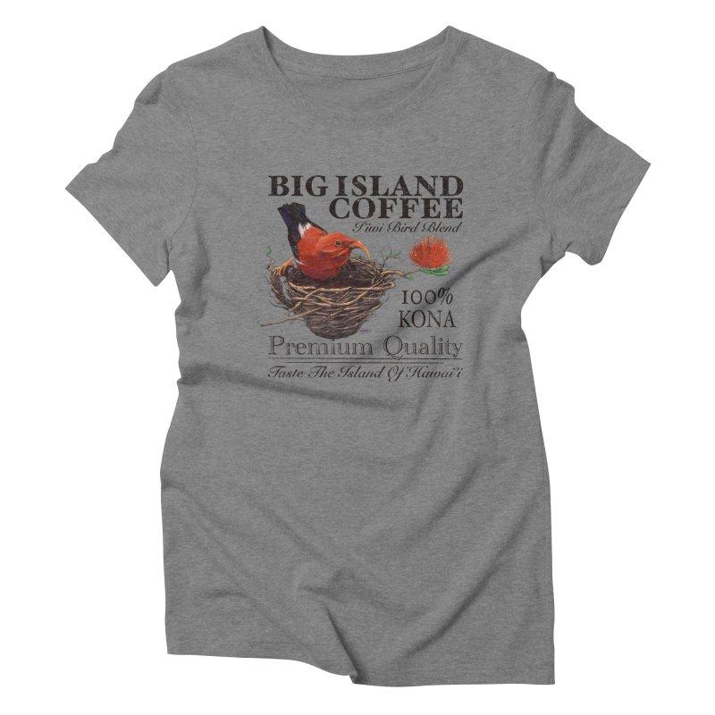 Big Island Coffee Women's Triblend T-Shirt by Michelle Wynn's Artist Shop